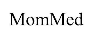 MOMMED trademark