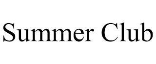 SUMMER CLUB trademark