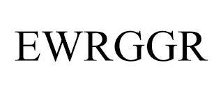EWRGGR trademark