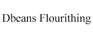 DBEANS FLOURITHING trademark