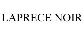 LAPRECE NOIR trademark