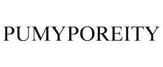 PUMYPOREITY trademark