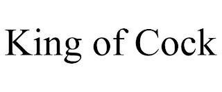 KING OF COCK trademark