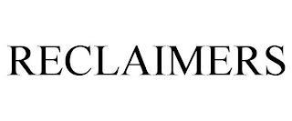 RECLAIMERS trademark