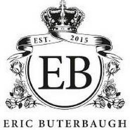 EST. 2015 EB ERIC BUTERBAUGH trademark