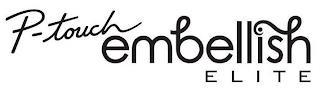P-TOUCH EMBELLISH ELITE trademark