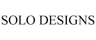 SOLO DESIGNS trademark
