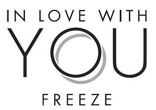 IN LOVE WITH YOU FREEZE trademark