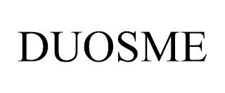 DUOSME trademark