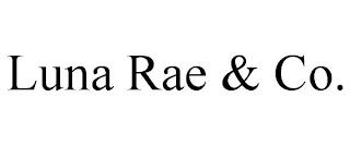 LUNA RAE & CO. trademark