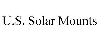U.S. SOLAR MOUNTS trademark