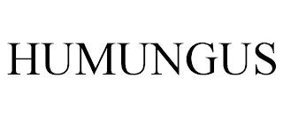 HUMUNGUS trademark