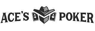 ACE'S POKER trademark