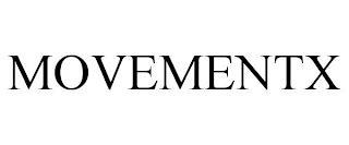 MOVEMENTX trademark