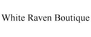 WHITE RAVEN BOUTIQUE trademark
