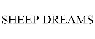 SHEEP DREAMS trademark