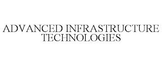 ADVANCED INFRASTRUCTURE TECHNOLOGIES trademark