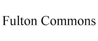 FULTON COMMONS trademark