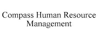 COMPASS HUMAN RESOURCE MANAGEMENT trademark