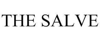 THE SALVE trademark