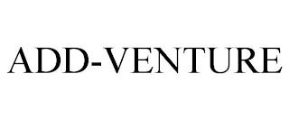 ADD-VENTURE trademark