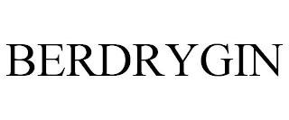 BERDRYGIN trademark