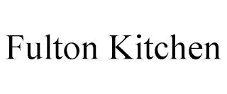 FULTON KITCHEN trademark