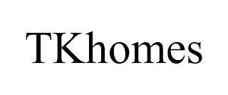 TKHOMES trademark