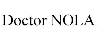 DOCTOR NOLA trademark