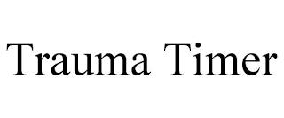 TRAUMA TIMER trademark
