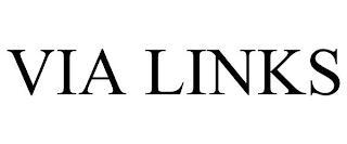 VIA LINKS trademark