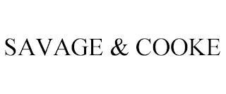 SAVAGE & COOKE trademark