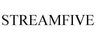 STREAMFIVE trademark