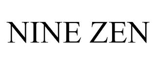 NINE ZEN trademark