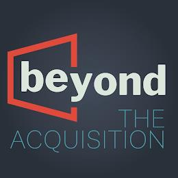 BEYOND THE ACQUISITION trademark