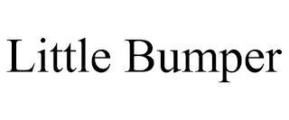 LITTLE BUMPER trademark