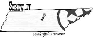 SCREW IT HANDCRAFTED IN TENNESSEE trademark