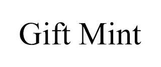 GIFT MINT trademark