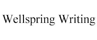 WELLSPRING WRITING trademark