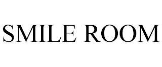 SMILE ROOM trademark