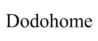 DODOHOME trademark