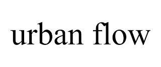 URBAN FLOW trademark