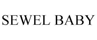 SEWEL BABY trademark