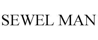 SEWEL MAN trademark