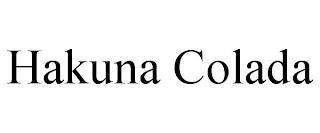 HAKUNA COLADA trademark