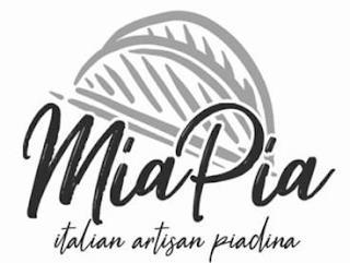 MIA PIA ITALIAN ARTISAN PIADINA trademark
