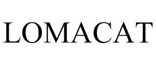 LOMACAT trademark