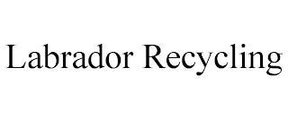 LABRADOR RECYCLING trademark