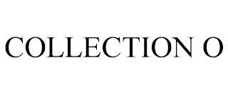 COLLECTION O trademark