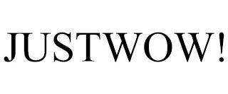 JUSTWOW! trademark